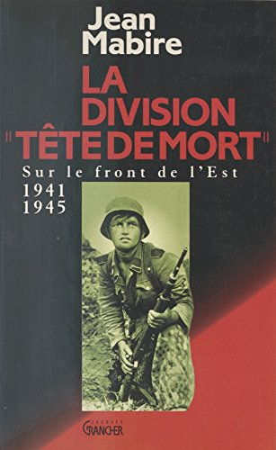 La Division Tete De Mort Totenkopf