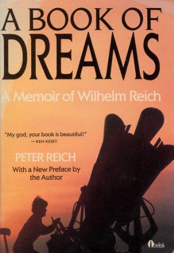 A Book of Dreams: A Memoir of Wilhelm Reich
