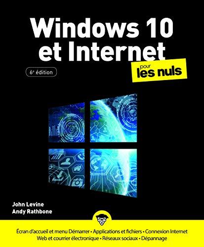 Windows 10 et Internet pour les Nuls, grand format, 6 ed.