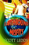 Earthbound Misfits