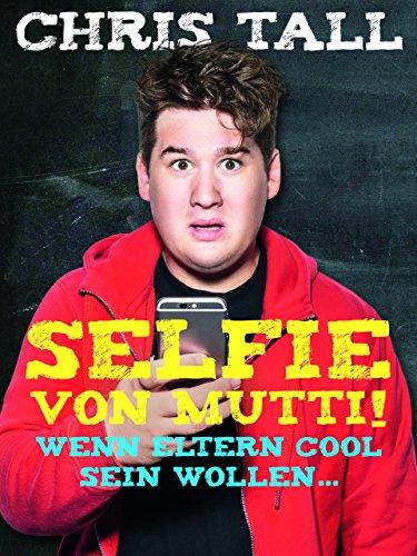 Chris Tall - Selfie von Mutti