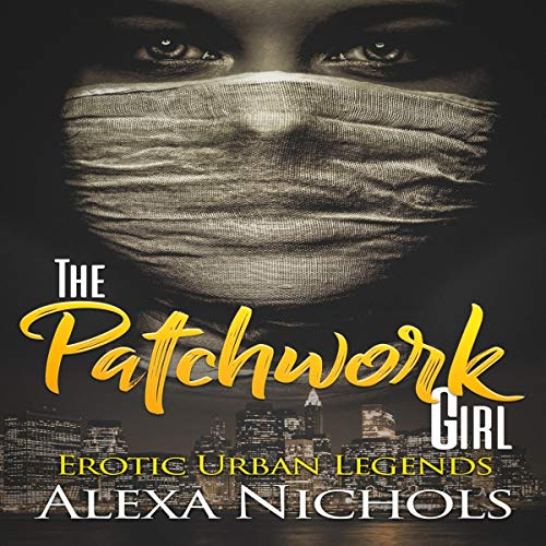 Erotic Urban Legends: The Patchwork Girl cover art