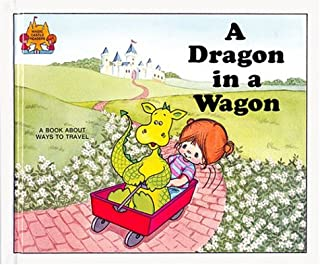 A Dragon in a Wagon (Magic Castle Readers Language Arts)