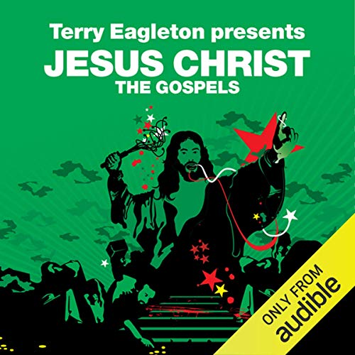 The Gospels (Revolutions Series)     Terry Eagleton presents Jesus Christ              By:                                                                                                                                 Terry Eagleton                               Narrated by:                                                                                                                                 David Holt                      Length: 9 hrs and 37 mins     7 ratings     Overall 3.9