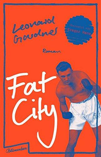 Fat City: Roman