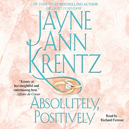 Absolutely, Positively                   By:                                                                                                                                 Jayne Ann Krentz                               Narrated by:                                                                                                                                 Richard Ferrone                      Length: 12 hrs and 19 mins     1 rating     Overall 5.0