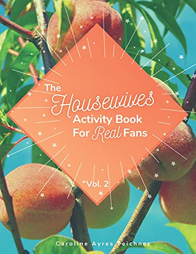 The Housewives Activity Book for Real Fans: Vol. 2