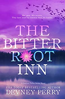 The Bitterroot Inn (Jamison Valley Book 5) by [Devney Perry]