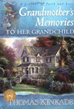 Grandmother's Memories: To Her Grandchild (A Journal of Faith and Love)