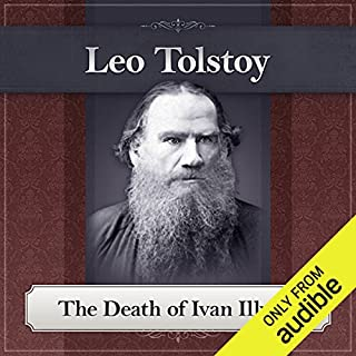 The Death of Ivan Ilyich     A Leo Tolstoy Short Story              By:                                                                                                                                 Leo Tolstoy                               Narrated by:                                                                                                                                 Bill DeWees                      Length: 2 hrs and 10 mins     406 ratings     Overall 4.2