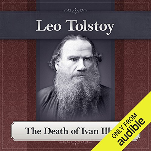 The Death of Ivan Ilyich     A Leo Tolstoy Short Story              By:                                                                                                                                 Leo Tolstoy                               Narrated by:                                                                                                                                 Bill DeWees                      Length: 2 hrs and 10 mins     11 ratings     Overall 3.6