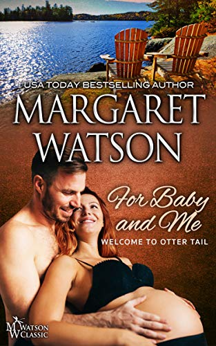 For Baby and Me (Welcome to Otter Tail Book 4)