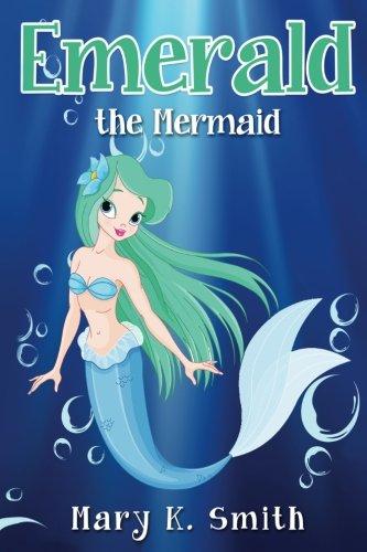Emerald the Mermaid: Cute Fairy Tal…