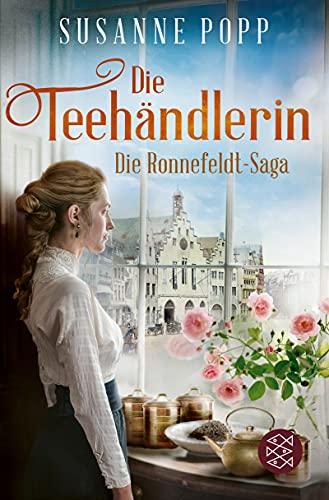 Die Teehändlerin (Die Ronnefeldt-Saga 1)