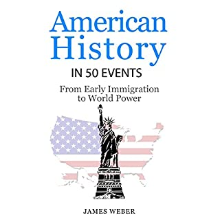 American History in 50 Events: From First Immigration to World Power cover art