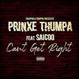 Can't Get Right (feat. Saicoo) [Explicit]