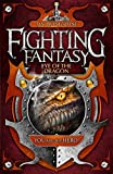 Eye of the Dragon (Fighting Fantasy) - Ian Livingstone
