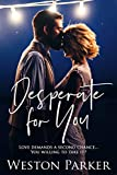Desperate For You