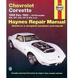 [(Chevrolet Corvette 1968-82 Automotive Repair Manual)] [Author: J. H. Haynes] published on (July, 1999)