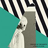CENTER OF THE EARTH(初回限定盤)