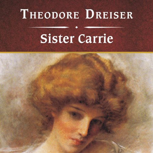 new essays on sister carrie Sister carrie analysis essays in the novel sister carrie, by theodore dreiser, carrie meeber advances in social standing by using sex as a form of capital, while george hurstwood falls from upper class status.