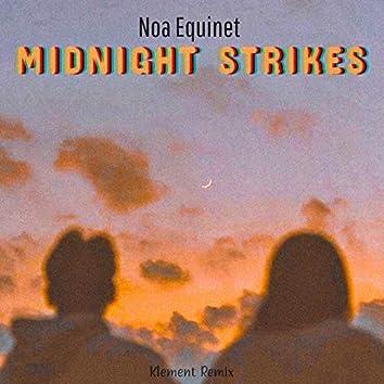 Midnight Strikes (Klement Remix)