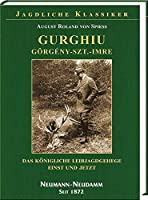 Gurghiu - Goergény-Szt.-Imre.: Das koenigliche Leibjagdgehege einst und jetzt.