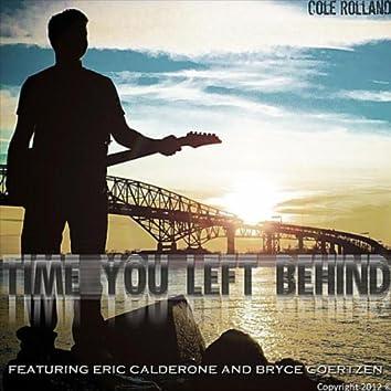 Time You Left Behind (feat. Eric Calderone & Bryce Goertzen)
