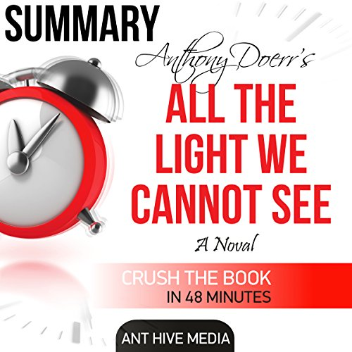 Couverture de Anthony Doerr's All the Light We Cannot See: Summary & Review