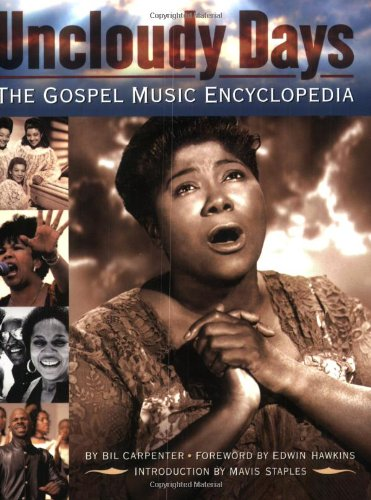 Uncloudy Days: The Gospel Music Encyclopedia