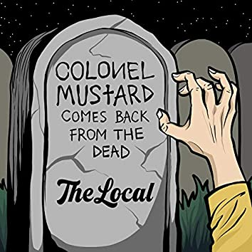 Colonel Mustard Comes Back from the Dead