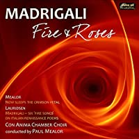Madrigali: Fire & Roses