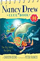 The Big Island Burglary (14) (Nancy Drew Clue Book)