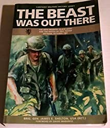 The Beast Was Out There: The 28th Infantry Black Lions and the Battle of Ong Thanh Vietnam, October 1967 (Cantigny Military History Series)