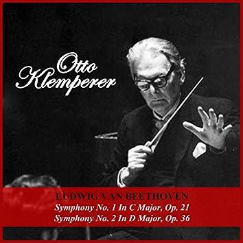 Ludwig van Beethoven: Symphony No. 1 In C Major, Op. 21 - Symphony No. 2 In D Major, Op. 36