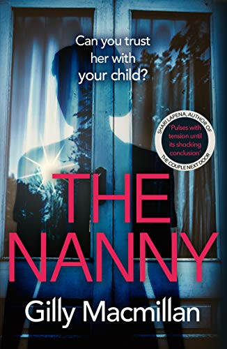 The Nanny: Can you trust her with your child? The Richard & Judy pick for...