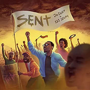Sent (feat. 121SELAH)