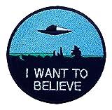 I Want To Believe Patch Nähen oder Bügeln (8cm)