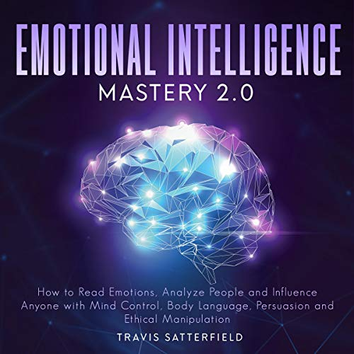 Emotional Intelligence Mastery 2.0 cover art