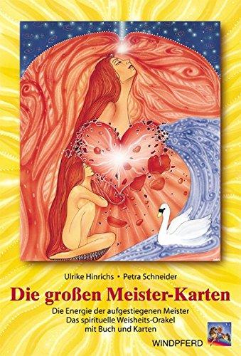 Die großen Meister-Karten: Die Energie der aufgestiegenen Meister. Das spirituelle Weisheits-Orakel