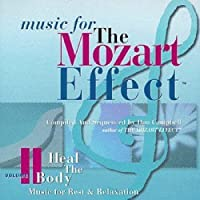 Music For The Mozart Effect, Volume 2, Heal the Body by Don Campbell (1998-04-28)
