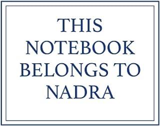 This Notebook Belongs to Nadra