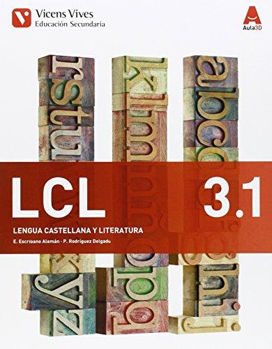 LCL 3 Trim (Lengua Castellana y Literatura ESO) Aula 3D - 9788468230429