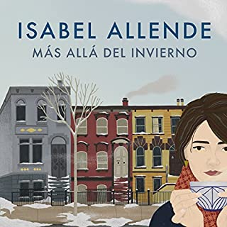 Más allá del invierno [In the Midst of Winter]                   By:                                                                                                                                 Isabel Allende                               Narrated by:                                                                                                                                 Camila Valenzuela                      Length: 9 hrs and 36 mins     504 ratings     Overall 4.5