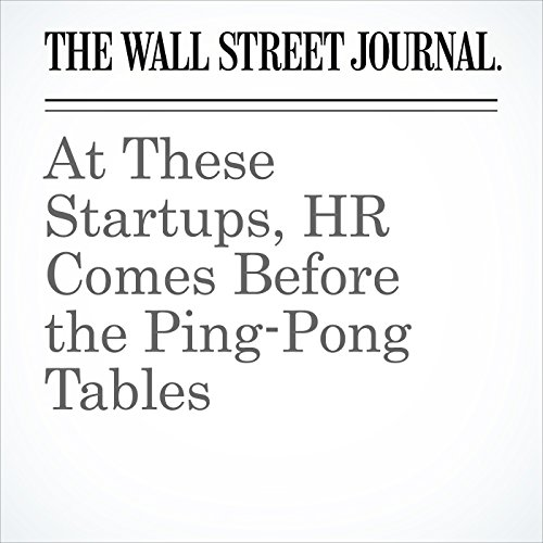 At These Startups, HR Comes Before the Ping-Pong Tables copertina