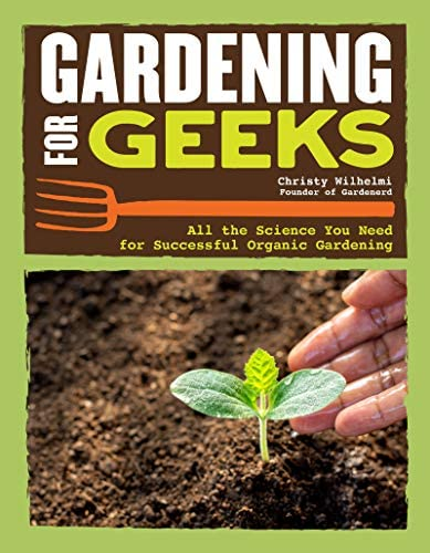 Gardening for Geeks All the Science You Need for Successful Organic Gardening CompanionHouse product image