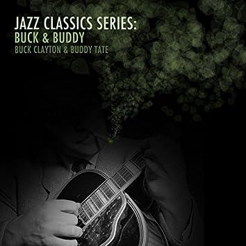 Jazz Classics Series: Buck & Buddy