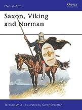 Saxon, Viking and Norman (Men at Arms Series, 85)