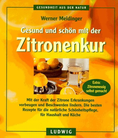 Gesund und schön mit der Zitronenkur