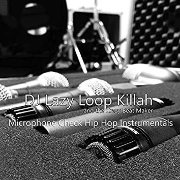 Microphone Check Hip Hop Instrumentals